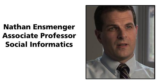 Nathan Ensmenger, Associate Professor